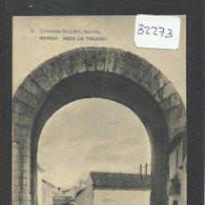 Postales: MERIDA - 2 - ARCO DE TRAJANO - COL· BOCCONL - HAUSER Y MENET - (32273). Lote 49317536