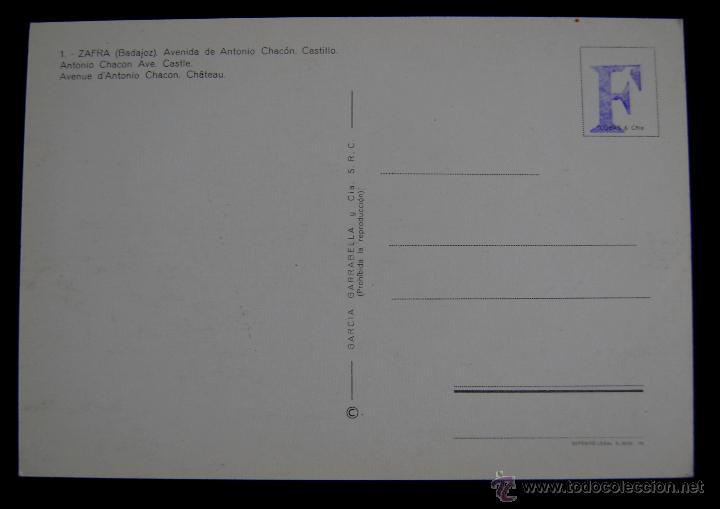 Postales: POSTAL DE ZAFRA (BADAJOZ). AVENIDA DE ANTONIO CHACON - CASTILLO. EDIC. GARCIA GARRABELLA. AÑOS 60 - Foto 2 - 49863655