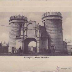 Postales: BADAJOZ, FOTOGRAFICA VICENTE RODRIGUEZ, PUERTA DE PALMAS. Lote 49898819
