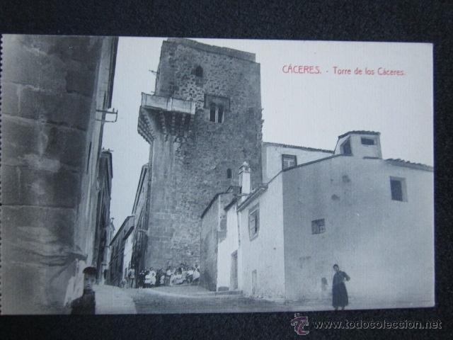POSTAL CÁCERES. TORRE DE LOS CÁCERES. EDICIÓN VIUDA DE MANUEL CILLEROS. (Postales - España - Extremadura Antigua (hasta 1939))