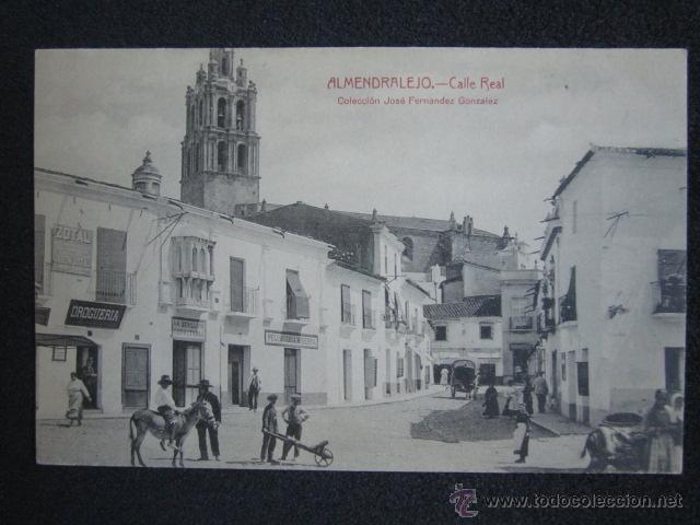 POSTAL BADAJOZ. ALMENDRALEJO. CALLE REAL. (Postales - España - Extremadura Antigua (hasta 1939))