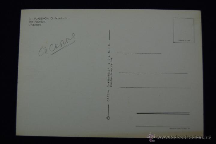 Postales: POSTAL DE PLASENCIA (CACERES). EL ACUEDUCTO. AÑOS 60. - Foto 2 - 51378535