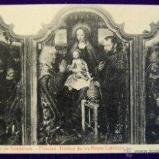 Postales: POSTAL DEL MONASTERIO DE GUADALUPE (CACERES). PINTURAS, TRIPTICO REYES CATOLICOS.ED.THOMAS. AÑOS 20.. Lote 53046458