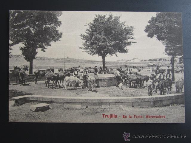 POSTAL CÁCERES. TRUJILLO. EN LA FERIA. ABREVADERO. A. DURÁN (Postales - España - Extremadura Antigua (hasta 1939))