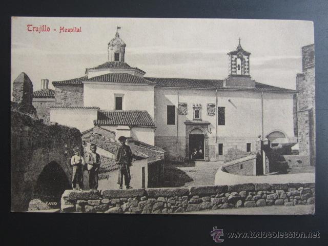 POSTAL CÁCERES. TRUJILLO. HOSPITAL . A. DURÁN (Postales - España - Extremadura Antigua (hasta 1939))