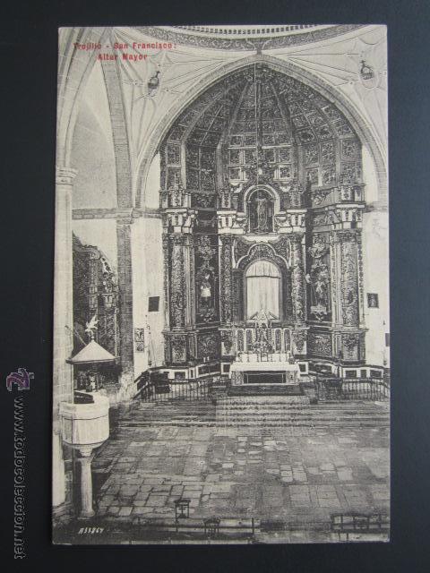 POSTAL CÁCERES. TRUJILLO. SAN FRANCISCO. ALTAR MAYOR. A. DURÁN. (Postales - España - Extremadura Antigua (hasta 1939))