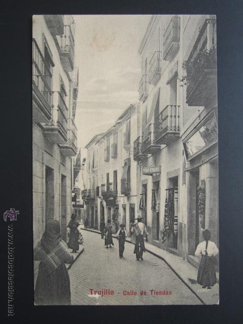 POSTAL CÁCERES. TRUJILLO. CALLE DE TIENDAS. A. DURÁN. (Postales - España - Extremadura Antigua (hasta 1939))