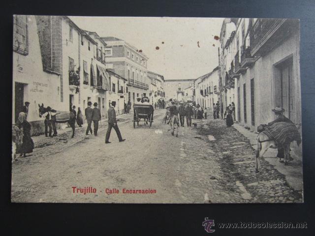 POSTAL CÁCERES. TRUJILLO.CALLE ENCARNACIÓN. A. DURÁN (Postales - España - Extremadura Antigua (hasta 1939))