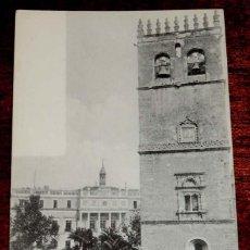 Postales: BADAJOZ, FACHADA DEL AYUNTAMIENTO Y TORRE DE LA CATEDRAL, ANTONIO ARQUEROS Nº 14, SIN CIRCULAR Y SIN. Lote 55690902