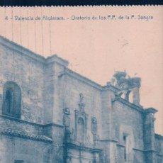 Postales: POSTAL DE VALENCIA DE ALCÁNTARA -ORATORIO DE LOS P.P. DE LA P. SANGRE. CIRCULADA. VER REVERSO.THOMAS. Lote 57516953