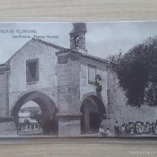 Postales: POSTAL VALENCIA DE ALCÁNTARA - SAN ANTONIO POPULAR ERMITA. Lote 57563088
