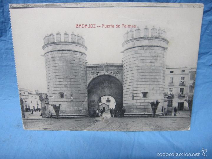 ANTIGUA POSTAL DE BADAJOZ AÑO 1925 PUERTA DE PALMAS (Postales - España - Extremadura Antigua (hasta 1939))