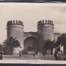 Postales: POSTAL BADAJOZ PUERTA DE PALMA . Lote 58678553