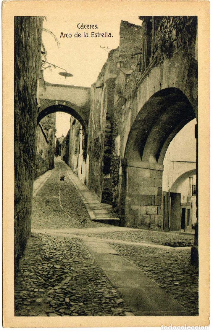 BONITA POSTAL - CACERES - ARCO DE LA ESTRELLA (Postales - España - Extremadura Antigua (hasta 1939))