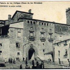 Postales: BONITA POSTAL - PLASENCIA (CACERES) - PALACIO DE LOS ZÚÑIGAS (CASA DE LAS BÓVEDAD) - AMBIENTADA. Lote 37321408