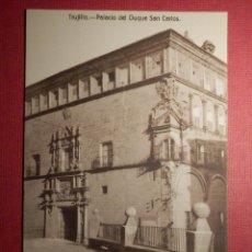 Postales: POSTAL - ESPAÑA - CÁCERES - TRUJILLO - PALACIO DEL DUQUE SAN CARLOS - KALLMEYER Y GAUTIER. Lote 72041939