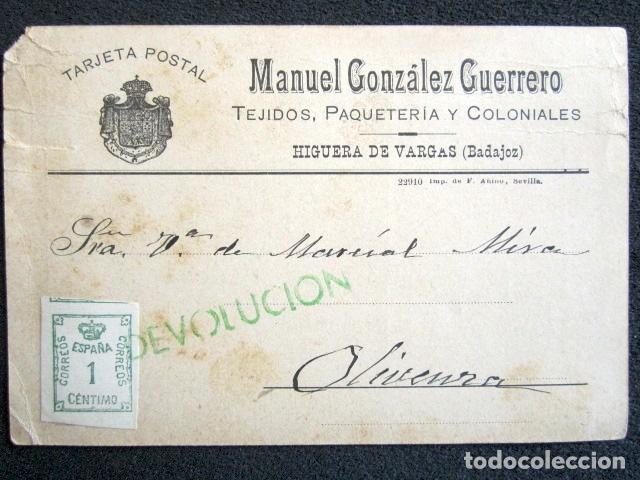 POSTAL PUBLICITARIA, AÑO 1930. HIGUERA DE VARGAS, BADAJOZ. CON MARCA VERDE DE DEVOLUCIÓN. (Postales - España - Extremadura Antigua (hasta 1939))