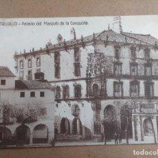 Postales: POSTAL DE TRUJILLO, CACERES, PALACIO DEL MARQUES DE LA CONQUISTA, EDICION GUERRA Nº 6. Lote 78151073
