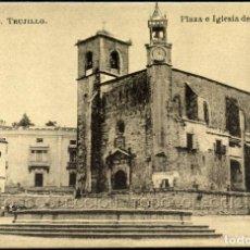 Postales: POSTAL TRUJILLO CACERES PLAZA E IGLESIA DE SAN MARTIN . 22 SOBRINO B. PEÑA CA AÑO 1920 .. Lote 96442115