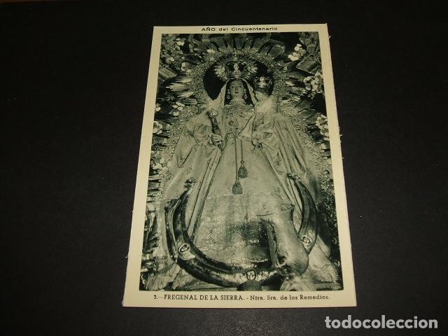 FREGENAL DE LA SIERRA BADAJOZ NUESTRA SEÑORA DE LOS REMEDIOS (Postales - España - Extremadura Antigua (hasta 1939))