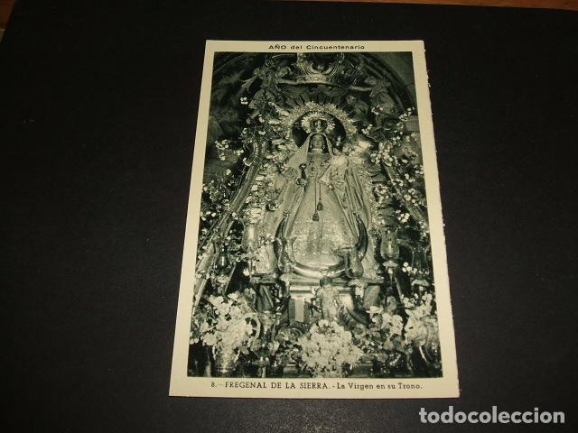 FREGENAL DE LA SIERRA BADAJOZ ERMITA NUESTRA SEÑORA DE LOS REMEDIOS LA VIRGEN EN SU TRONO (Postales - España - Extremadura Antigua (hasta 1939))