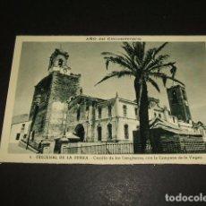 Cartoline: FREGENAL DE LA SIERRA BADAJOZ CASTILLO DE LOS TEMPLARIOS CON LA CAMPANA DE LA VIRGEN. Lote 99969595
