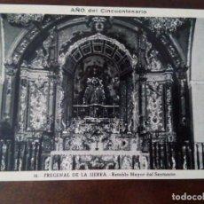 Postales: POSTAL DE FREGENAL DE LA SIERRA, BADAJOZ. RETABLO MAYOR DEL SANTUARIO. CHAPRESTO.. Lote 100050555