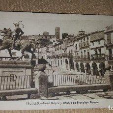 Postales: TRUJILLO.LLAZA MAYOR Y ESTATUA DE FRANCISCO PIZARRO. Lote 101371863