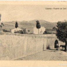 Postales: POSTAL ANTIGUA -CACERES PUENTE DE SAN FRANCISCO. Lote 102747419