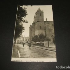 Postales: DON BENITO BADAJOZ IGLESIA PARROQUIAL DE SANTIAGO. Lote 102763631