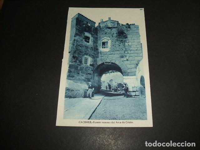 CACERES PUENTE ROMANO DEL ARCO DE CRISTO (Postales - España - Extremadura Antigua (hasta 1939))