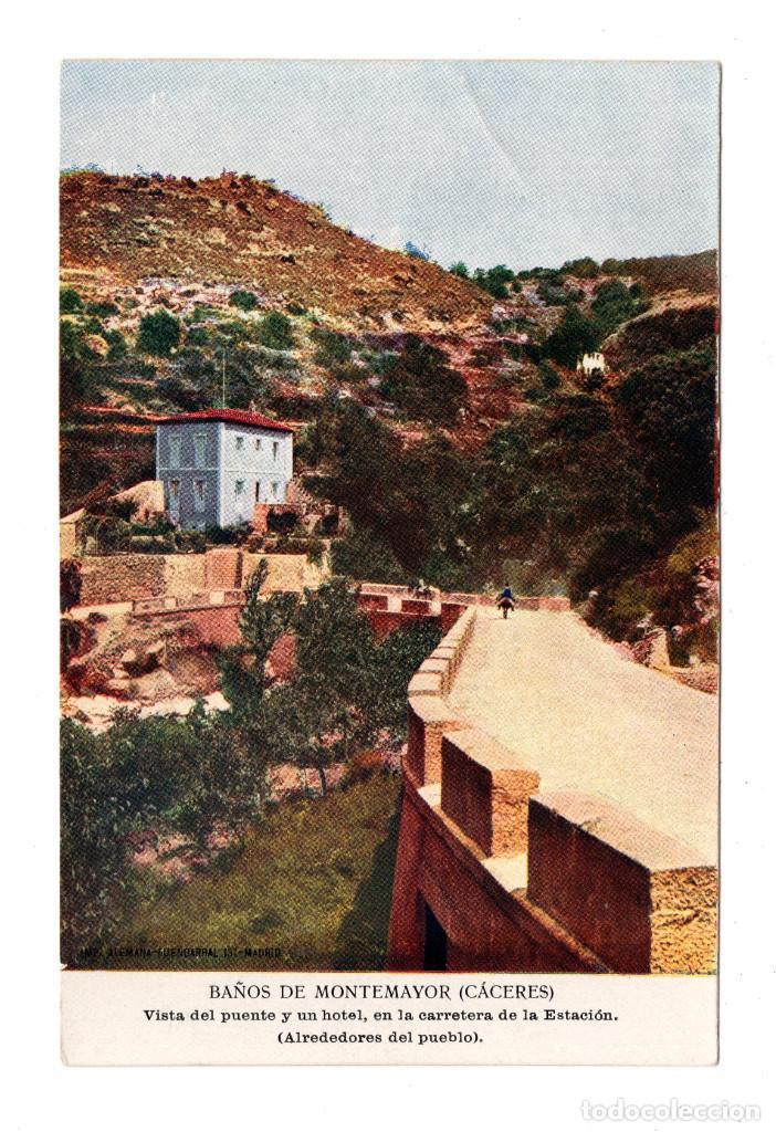 BAÑOS DE MONTEMAYOR.(CÁCERES).-VISTADEL PUENTE Y UN HOTEL, EN LA CARRETERA DE LA ESTACIÓN.IMP.ALEMAN (Postales - España - Extremadura Antigua (hasta 1939))