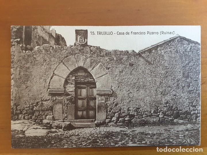 POSTAL TRUJILLO 15. CASA DE FRANCISCO PIZARRO (Postales - España - Extremadura Antigua (hasta 1939))