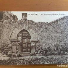 Postales: POSTAL TRUJILLO 15. CASA DE FRANCISCO PIZARRO. Lote 112046827