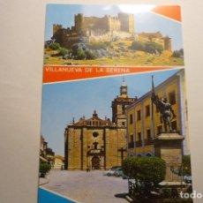 Postales: POSTAL VILLANUEVA DE LA SERENA-BADAJOZ -CASTILLO -IGLESIA. Lote 123456523