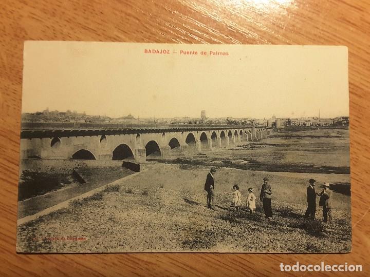 POSTAL BADAJOZ - 1. PUENTE DE PALMAS (Postales - España - Extremadura Antigua (hasta 1939))