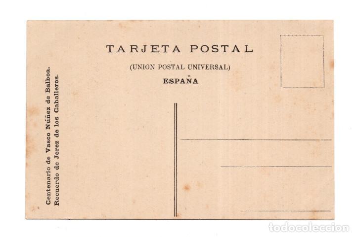 Postales: RECUERDO DE JEREZ DE LOS CABALLEROS (BADAJOZ).-CENTENARIO VASCO NUÑEZ DE BALBOA - Foto 2 - 124458067