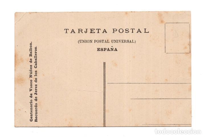 Postales: RECUERDO DE JEREZ DE LOS CABALLEROS (BADAJOZ).- CENTENARIO VASCO NUÑEZ DE BALBOA - Foto 2 - 124458187