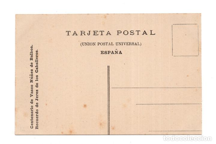 Postales: RECUERDO DE JEREZ DE LOS CABALLEROS (BADAJOZ).- CENTENARIO VASCO NUÑEZ DE BALBOA - Foto 2 - 124458559
