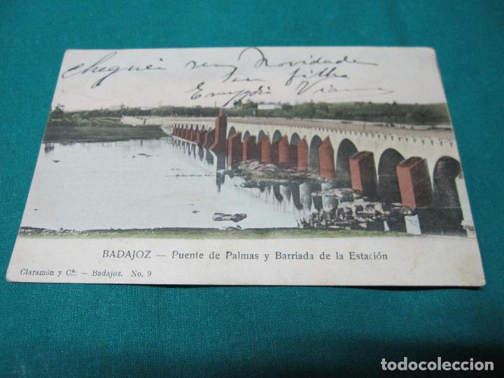 ANTIGUA POSTAL BADAJOZ PUENTE DE PALMAS Y BARRIADA ESTACION Nº 9 ESCRITA (Postales - España - Extremadura Antigua (hasta 1939))