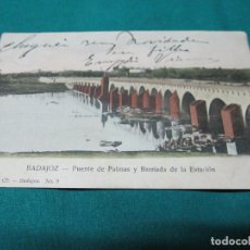 Postales: ANTIGUA POSTAL BADAJOZ PUENTE DE PALMAS Y BARRIADA ESTACION Nº 9 ESCRITA. Lote 127771587