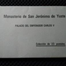 Postales: MONASTERIO SAN JERONIMO DE YUSTE , PALACIO EMPERADOR CARLOS V .- COLECCION DE 23 POSTALES. Lote 132830873