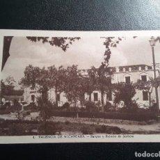 Postales: POSTAL 4. VALENCIA DE ALCÁNTARA - PARQUE Y PALACIO DE JUSTICIA. Lote 144997582
