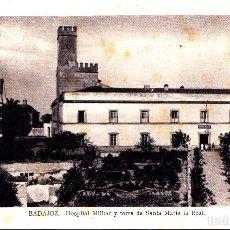 Postales: BADAJOZ - HOSPITAL MILITAR Y TORRE DE SANTA MARIA. Lote 145436078