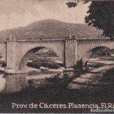 Postales: POSTAL ORIGINAL. DÉCADA 30. EXTREMADURA. CÁCERES. PLASENCIA. EL RIO. Nº656. Lote 145852386