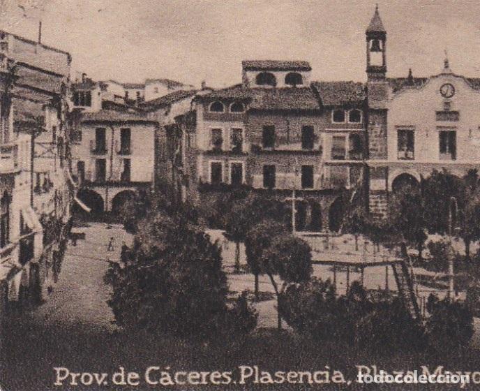 POSTAL ORIGINAL. DÉCADA 30. EXTREMADURA. CÁCERES. PLASENCIA. PLAZA MAYOR. Nº657 (Postales - España - Extremadura Antigua (hasta 1939))