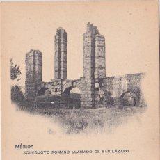 Postales: MERIDA (BADAJOZ) - ACUEDUCTO ROMANO LLAMADO DE SAN LAZARO. Lote 146317550