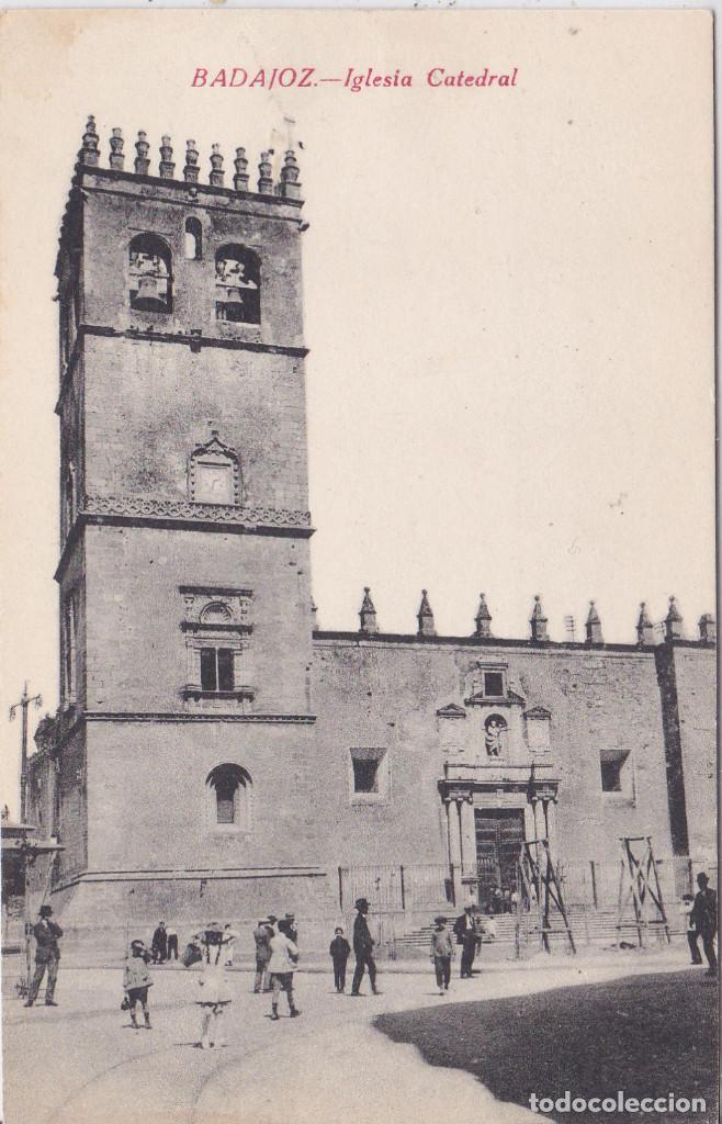 BADAJOZ - IGLESIA CATEDRAL (Postales - España - Extremadura Antigua (hasta 1939))