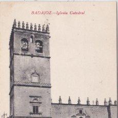 Postales: BADAJOZ - IGLESIA CATEDRAL. Lote 146317878