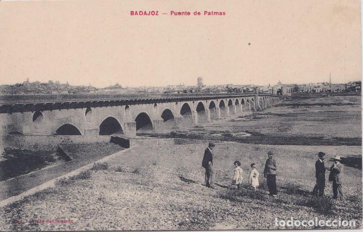 BADAJOZ - PUENTE DE PALMAS (Postales - España - Extremadura Antigua (hasta 1939))